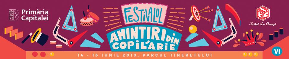 Un weekend plin, în Parcul Tineretului, 14-16 iunie 2019 – Festivalul celor mai frumoase AMINTIRI DIN COPILĂRIE